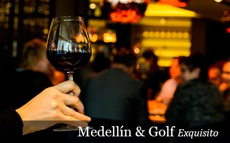 Medellín & Golf Exquisito